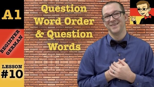 German Question Words and Question Word Order