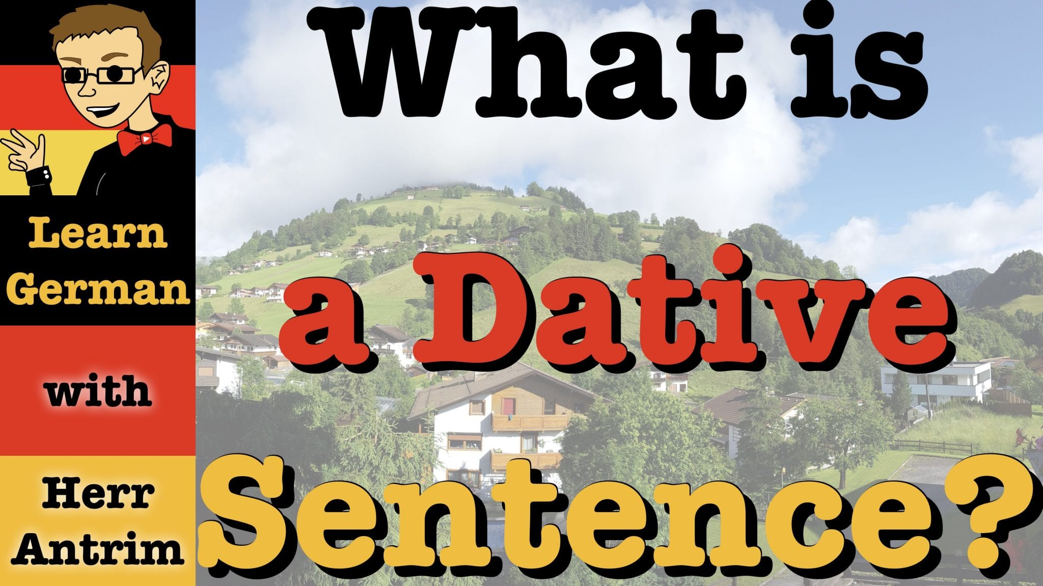 What is a dative sentence?