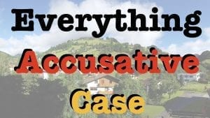Everything-Accusative